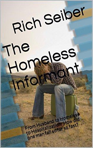 The Homeless Informant